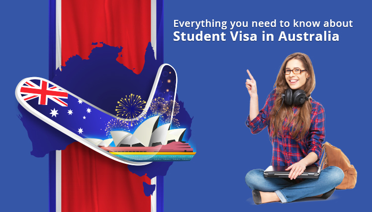 Everything you need to know about Student Visa in Australia